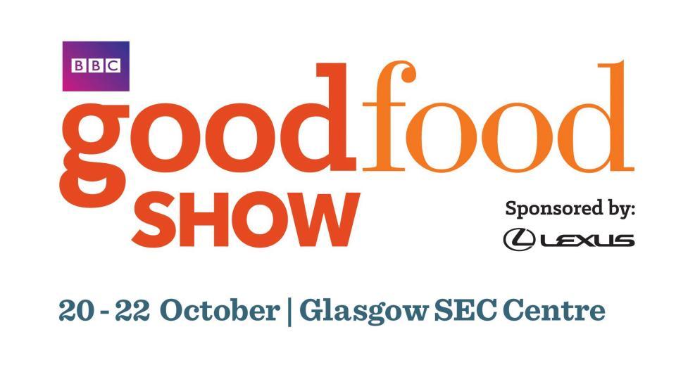BBC Good Food Show – Glasgow SEC